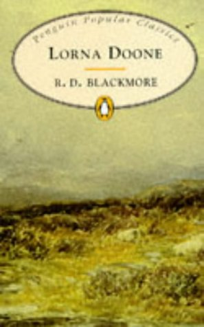 9780140621297: Lorna Doone (Penguin Popular Classics)