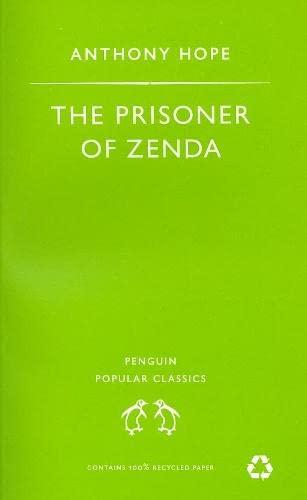 9780140621310: The Prisoner of Zenda (Penguin Popular Classics)