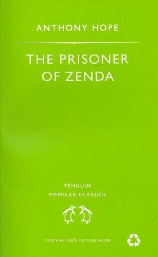 9780140621310: Prisoner of Zenda, the (Penguin Popular Classics)