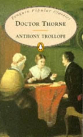 9780140621365: Doctor Thorne (Penguin Trollope) (English and Spanish Edition)