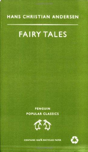 Fairy Tales (Penguin Popular Classics): Andersen, Hans Christian