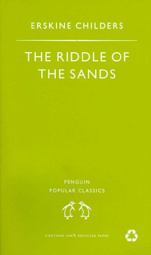 Riddle of the Sands: A Record of: Childers, Erskine