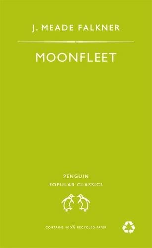 9780140621440: Moonfleet (Penguin Popular Classics)
