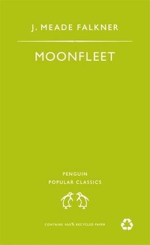 9780140621440: Moonfleet (Penguin Popular Classics)