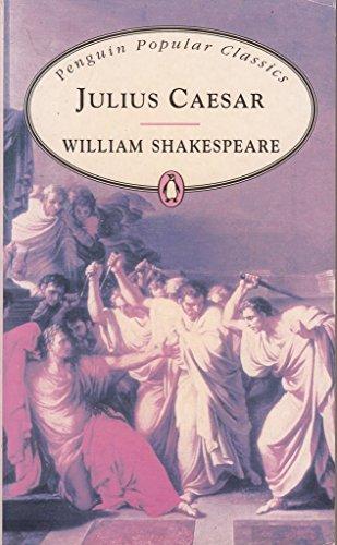 9780140621501: Julius Caesar (Penguin Popular Classics)