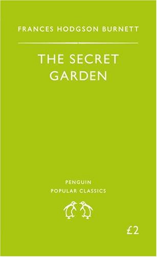 9780140621532: The Secret Garden (Penguin Popular Classics)