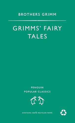 Grimm's Fairy Tales (Penguin Popular Classics) Grimm,: Grimm, The Brothers