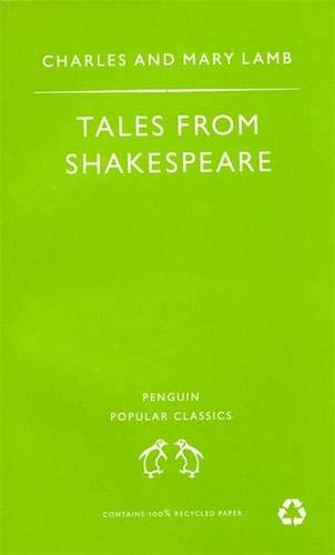 9780140621594: Tales from Shakespeare (Penguin Popular Classics)