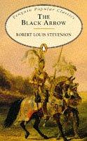 The Black Arrow (Penguin Popular Classics): Robert Louis Stevenson