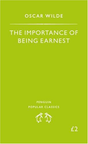 9780140621723: The Importance of Being Earnest (Penguin Popular Classics)