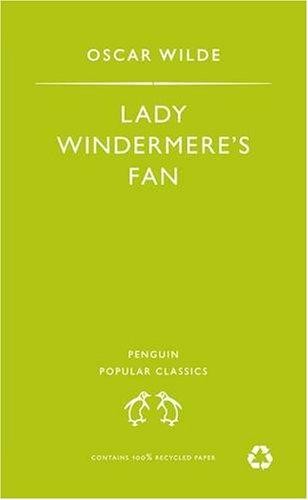 9780140621730: Lady Windermere's Fan (Penguin Popular Classics)