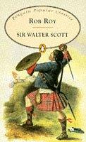 Rob Roy (Penguin Popular Classics): Scott, Walter