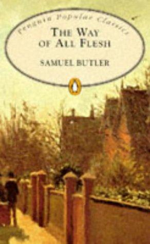 9780140621785: The Way of All Flesh (Penguin Popular Classics)