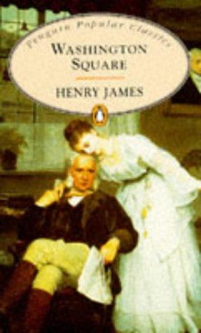 9780140621921: Washington Square (Penguin Popular Classics)
