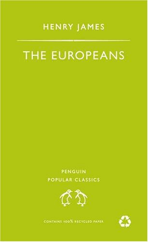 9780140621952: The Europeans (Penguin Popular Classics)