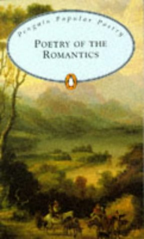 9780140622027: Poetry of the Romantics (Penguin Popular Classics)