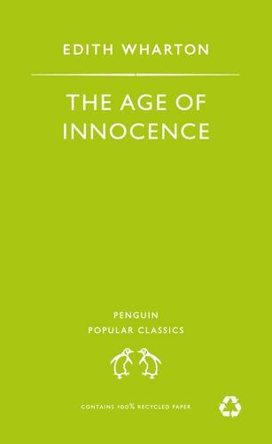 9780140622058: The Age of Innocence (Penguin Popular Classics)