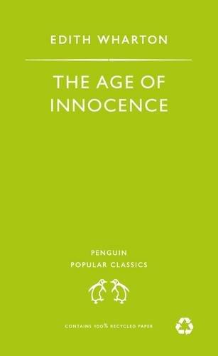 9780140622058: Age of Innocence (Penguin Popular Classics)