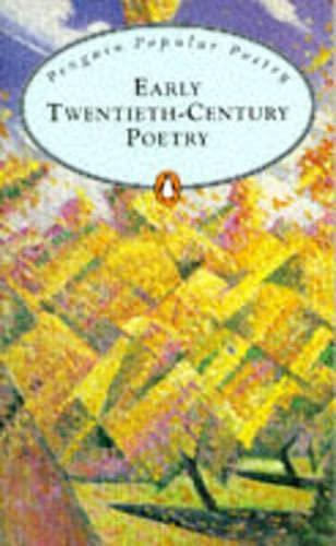 9780140622102: Early Twentieth Century Poetry (Penguin Popular Classics)