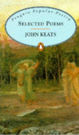 Selected Poems Penguin Popular Classics John Keats