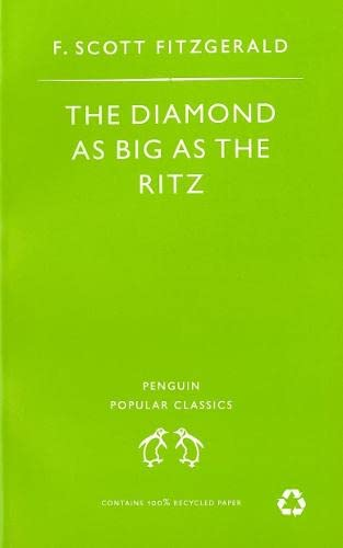 The Diamond As Big As the Ritz: Fitzgerald, F Scott: