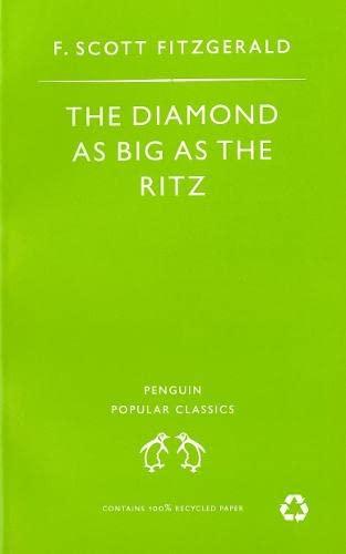 The Diamond As Big As the Ritz: Fitzgerald, F Scott