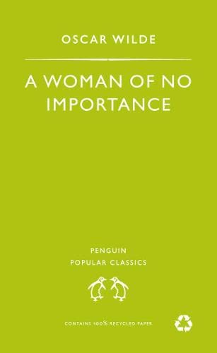 9780140622454: A Woman of No Importance
