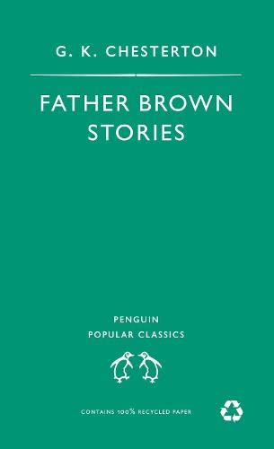 9780140622591: Father Brown Stories (Penguin Popular Classics)