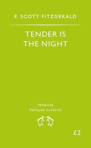9780140622607: Tender Is the Night (Penguin Popular Classics)