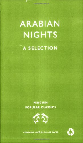 9780140622683: Arabian Nights: A Selection (Penguin Popular Classics)