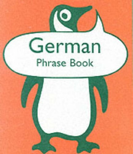 9780140622713: German Phrase Book: Second Edition (Penguin Popular Reference)
