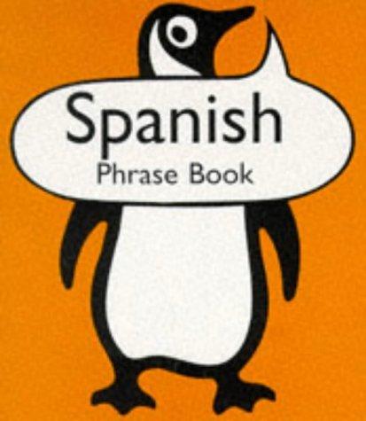 9780140622720: Spanish Phrase Book (Penguin Popular Reference)