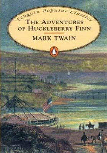 Adventures of Huckleberry Finn, (The): Twain, Mark
