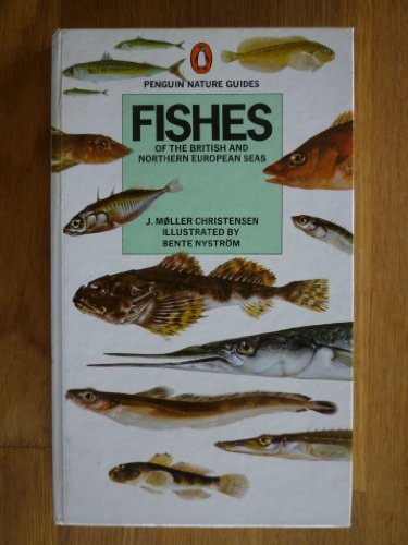 9780140630015: FISHES OF THE BRITISH AND NORTHERN EUROPEAN SEAS (PENGUIN NATURE GUIDES)