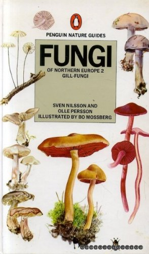 9780140630060: Fungi of Northern Europe 2 Gill - Fungi