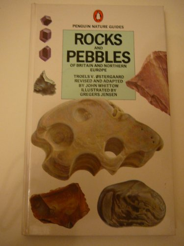 9780140630077: Rocks and Pebbles of Britain and Northern Europe (Penguin nature guides)