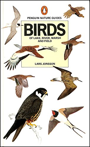 Birds of Lake, River, Marsh and Field: Jonsson, Lars