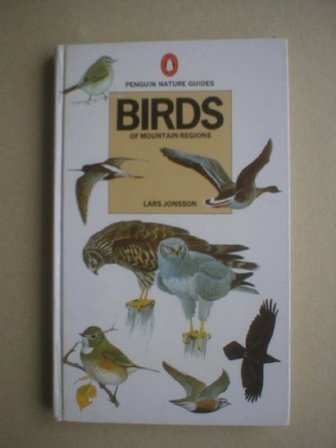 9780140630138: Birds of Mountain Regions (Penguin nature guides)