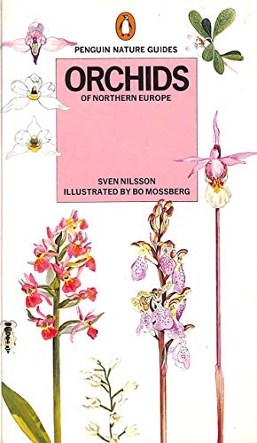 Orchids of Northern Europe: Nilsson Sven