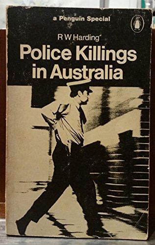 POLICE KILLINGS IN AUSTRALIA: HARDING, R W