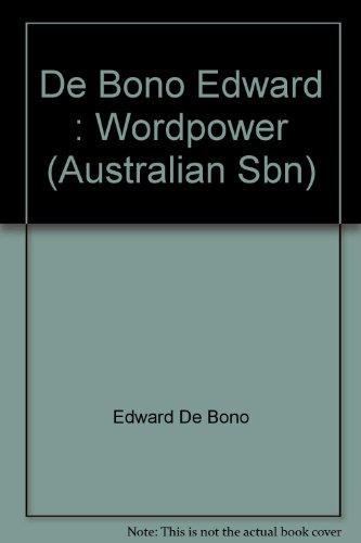 9780140700626: De Bono Edward : Wordpower (Australian Sbn)