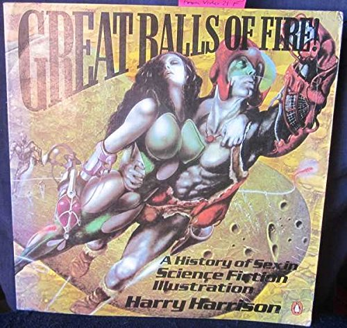 9780140700664: Great Balls of Fire: A History of Science Fiction Illustration
