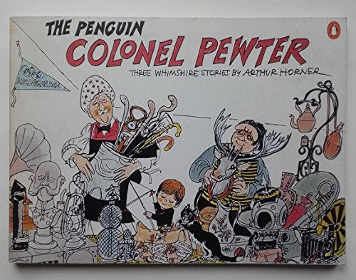 9780140700749: The Penguin Colonel Pewter: Three Whimshire Stories