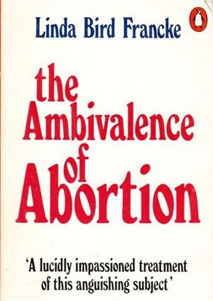 9780140700756: The Ambivalence of Abortion