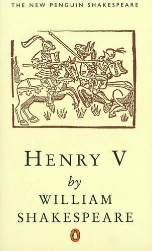 Henry V (Penguin) (Shakespeare, Penguin): William Shakespeare, A.