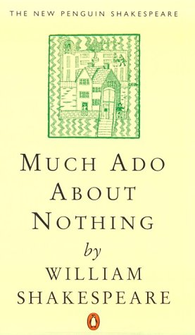 9780140707090: Much Ado about Nothing (The Penguin Shakespeare)