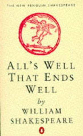 9780140707205: All's Well That Ends Well (New Penguin Shakespeare)