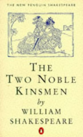 9780140707304: The Two Noble Kinsmen (New Penguin Shakespeare S.)
