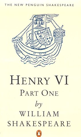 9780140707359: The First Part of King Henry the Sixth: Pt.1 (New Penguin Shakespeare)