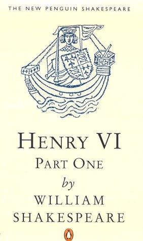 9780140707359: Henry VI, Part 1 (The New Penguin Shakespeare) (Pt.1)